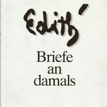 Edith Briefe an damals