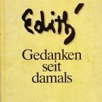 Edith Gedanken seit damals